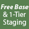 Free Base and 1 Tier Staging